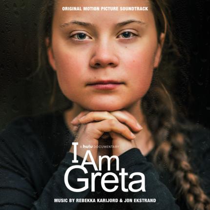 Rebekka Karijord & Jon Ekstrand <br />I AM GRETA (ORIGINAL SOUNDTRACK)
